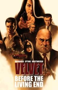 Velvet Before the Living End