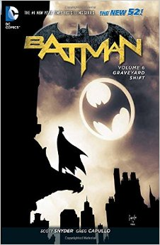 Batman Vol 6 Graveyard Shift
