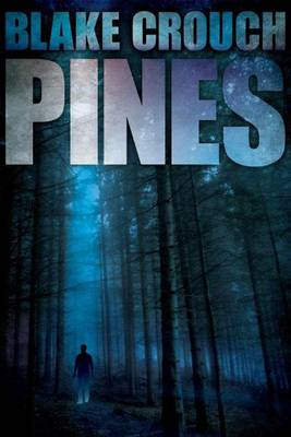 pines-blake-crouch-cover