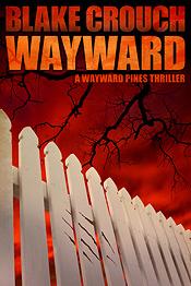 Wayward Blake Crouch.jpg