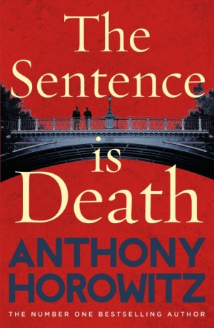 Review The Sentence Is Death By Anthony Horowitz Simon Mcdonald