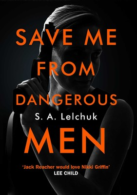 save-me-from-dangerous-men-9781471183133_lg